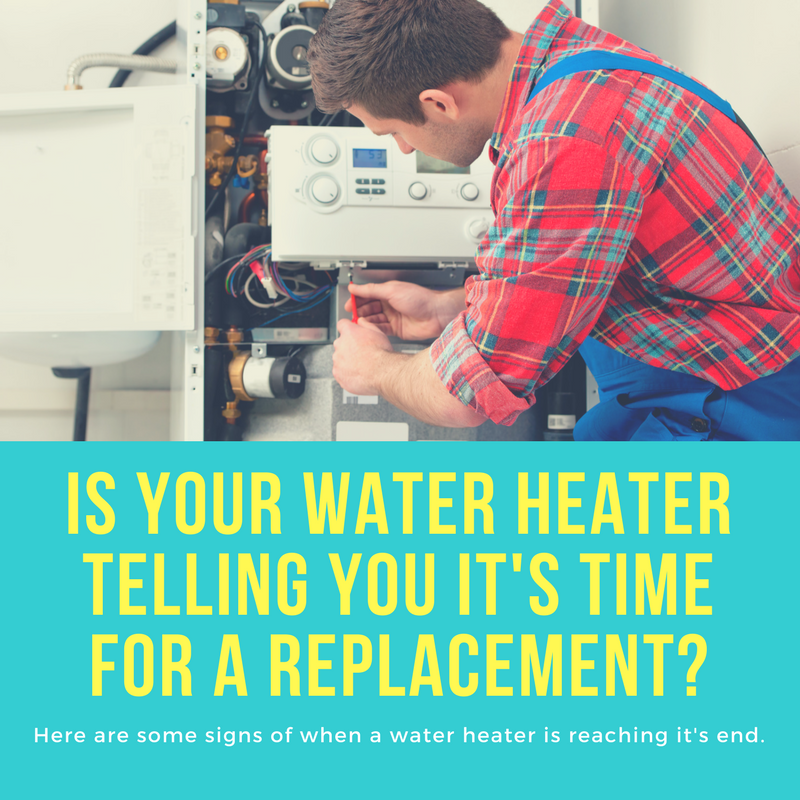 Is Your Water Heater Telling You It S Time For Replacement